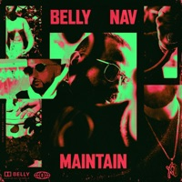 Maintain (feat. NAV) - Single - Belly mp3 download