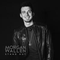 Stand Out - Single - Morgan Wallen mp3 download