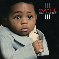 Tha Carter III - Lil Wayne mp3 download
