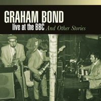 I'm Gonna Move to the Outskirts of Town (feat. Bobby Breen) [Live on BBC 'Jazz Club' 25/04/63] Graham Bond Quartet MP3