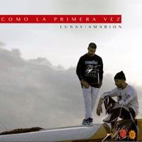 Como la Primera Vez (feat. Amarion) - Single - Lunay mp3 download