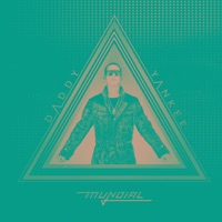 Mundial (Deluxe Version) - Daddy Yankee mp3 download