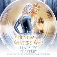 Castle (The Huntsman: Winter's War Version) - Single - Halsey mp3 download