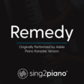 Free Download Sing2Piano Remedy (Originally Performed by Adele) [Piano Karaoke Version] Mp3