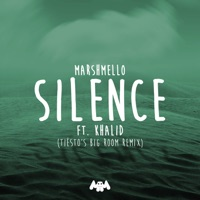 Silence (feat. Khalid) [Tiësto's Big Room Remix] - Single - Marshmello mp3 download