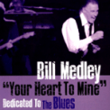 Free Download Bill Medley This Will Be the Last Time Mp3