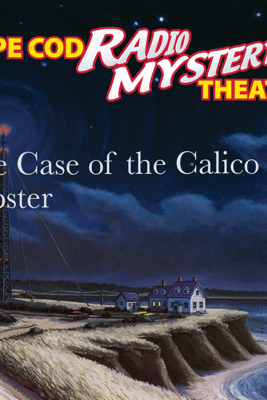 The Case of the Calico Lobster - Steven Thomas Oney