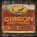 Free Download The Gibson Brothers My Quiet Mind Mp3