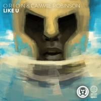 Like U O R I O N & Cammie Robinson MP3