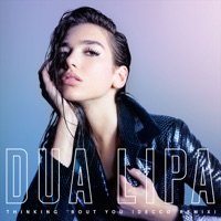 Thinking 'Bout You (DECCO Remix) - Single - Dua Lipa mp3 download
