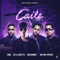 Caile (feat. Zion & De La Ghetto) - Single - Revol, Bad Bunny & Bryant Myers mp3 download