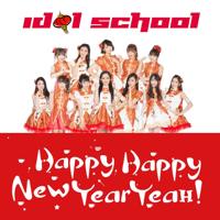 Happy Happy New Year Yeah Idol School MP3