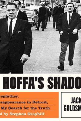 In Hoffa's Shadow - Jack Goldsmith