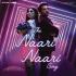 "Sachin-Jigar, Vishal Dadlani & Jonita Gandhi - The Naari Naari Song (From ""Made in China"") - Single"