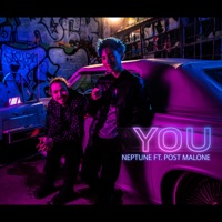 You (feat. Post Malone) - Single - Neptune mp3 download