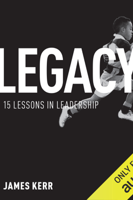Legacy (Unabridged) - James Kerr
