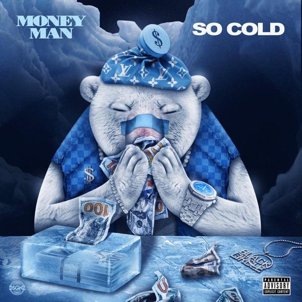 Money Man - So Cold