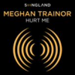 """Hurt Me (From """"Songland"""") - Meghan Trainor"""