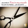 New York Philharmonic & Jaap van Zweden - Julia Wolfe: Fire in my mouth  artwork