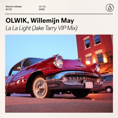 La La Light (Jake Tarry VIP Mix) - OLWIK & Willemijn May mp3 download