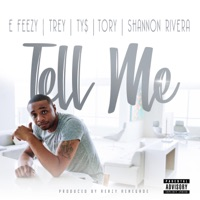 Tell Me (feat. Trey Songz, Ty Dolla $ign, Tory Lanez & Shannon Rivera) - Single - DJ E-Feezy mp3 download