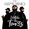 The HamilTones - Watch the Ton3s - EP  artwork