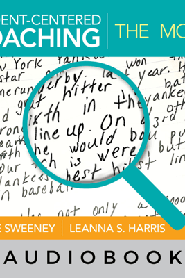 Student-Centered Coaching: The Moves (Unabridged) - Diane Sweeney & Leanna S. Harris