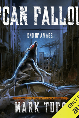 Lycan Fallout 3: End of Age (Unabridged) - Mark Tufo