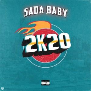 Sada Baby - 2K20