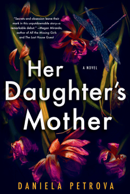 Her Daughter's Mother (Unabridged) - Daniela Petrova