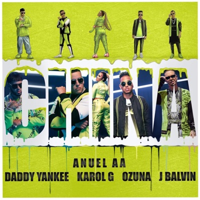 China (feat. J Balvin & Ozuna)-China (feat. J Balvin & Ozuna) - Single - Anuel AA, Daddy Yankee & KAROL G mp3 download