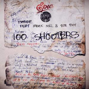 100 Shooters (feat. Meek Mill & Doe Boy) - 100 Shooters (feat. Meek Mill & Doe Boy) mp3 download