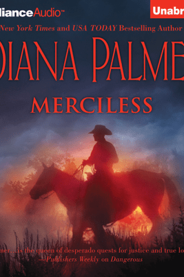 Merciless (Unabridged) - Diana Palmer