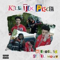 Kill Tek Piece (feat. Lil Mosey) - Single - Warhol.SS mp3 download