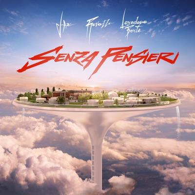 Senza Pensieri - Fabio Rovazzi Feat. Loredana Berté & J-Ax mp3 download