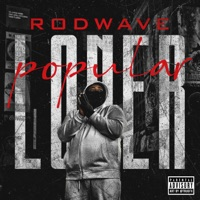 Popular Loner - Single - Rod Wave mp3 download