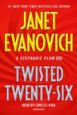 Twisted Twenty-Six (Unabridged) - Janet Evanovich