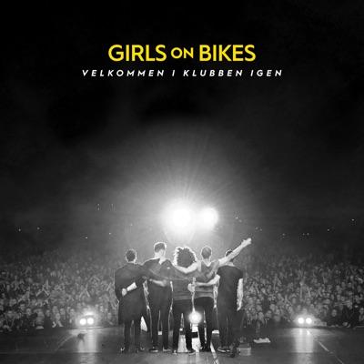 Velkommen I Klubben Igen - Girls On Bikes mp3 download