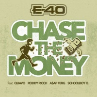 Chase the Money (feat. Quavo, Roddy Ricch, A$AP Ferg & ScHoolboy Q) - Single - E-40 mp3 download