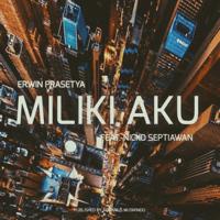 Erwin Prasetya - Miliki Aku (feat. Nicko Septiawan)