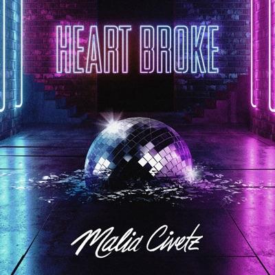 Heart Broke - Malia Civetz mp3 download