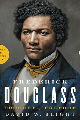 Frederick Douglass (Unabridged) - David W. Blight