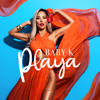 Baby K - Playa artwork