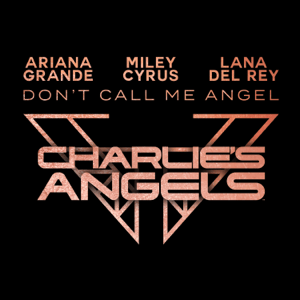 Don't Call Me Angel (Charlie's Angels) - Don't Call Me Angel (Charlie's Angels) mp3 download