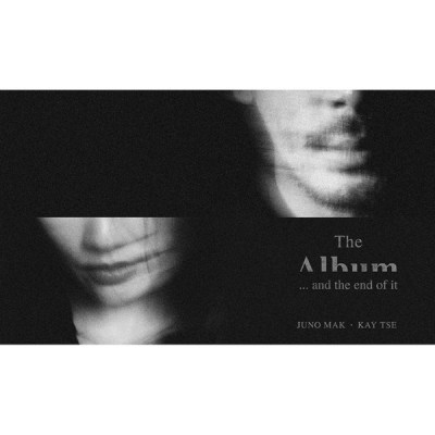 麥浚龍 & 謝安琪 - the album and the end of it