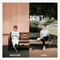 Maisie Peters - Maybe Don't (feat. JP Saxe)