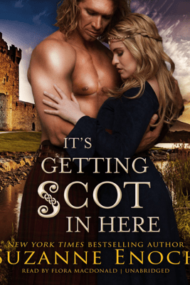 It's Getting Scot in Here - Suzanne Enoch