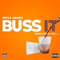 Erica Banks - Buss It Mp3