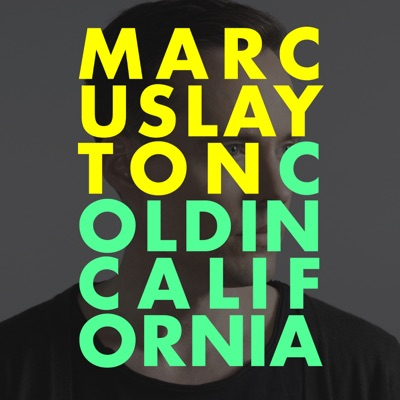 Cold In California - Marcus Layton Feat. JRDN mp3 download