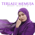 Free Download Wany Hasrita Terlalu Memuja Mp3